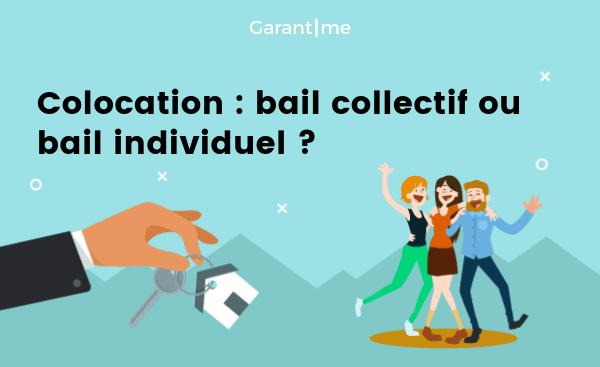 Il peut être difficile de choisir entre bail individuel ou collectif pour une colocation